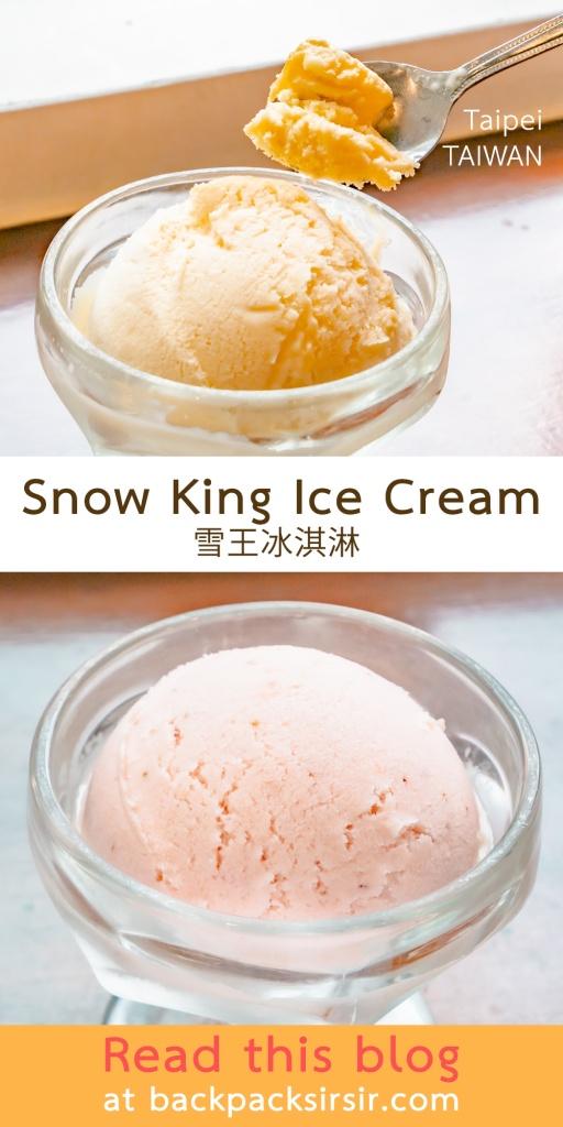 Snow King Ice Cream ร้านไอศครีมที่ไทเป ไอติมไต้หวัน